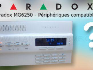 Centrale alarme Paradox MG6250 – Liste des périphériques compatibles