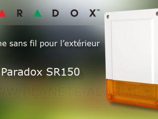 Sirene Paradox SR150 – Zoom sur cette sirène sans fil Paradox