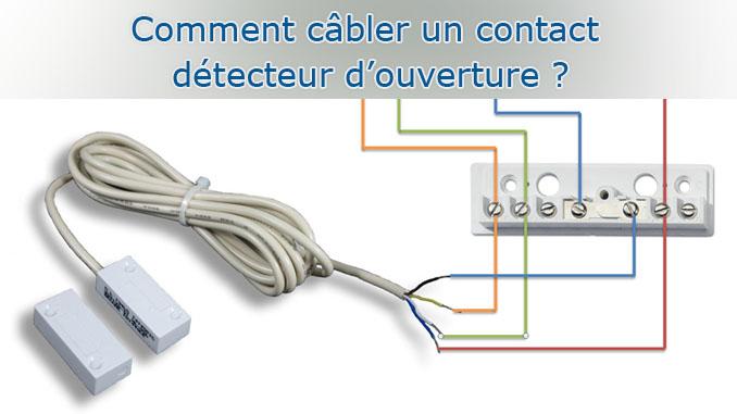 Comment câbler un contact détecteur d'ouverture