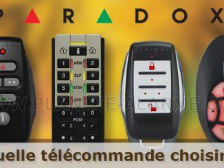 Quelle télécommande choisir pour mon alarme Paradox